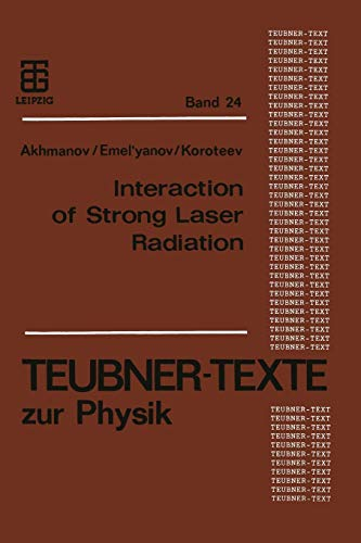 9783322964267: Interaction of Strong Laser Radiation with Solids and Nonlinear Optical Diagnostics of Surfaces (Teubner Texte zur Physik) (German Edition)
