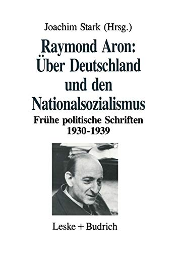 9783322972705: Über Deutschland und den Nationalsozialismus: Frühe politische Schriften 1930–1939 (German Edition)