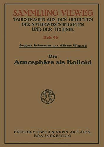 9783322980298: Die Atmosphäre als Kolloid (Sammlung Vieweg) (German Edition)