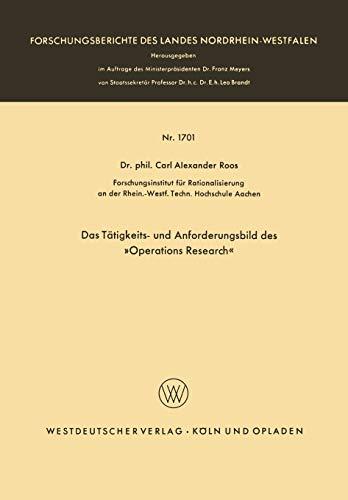 9783322982117: Das T�tigkeits- und Anforderungsbild des Operations Research (Forschungsberichte des Landes Nordrhein-Westfalen)