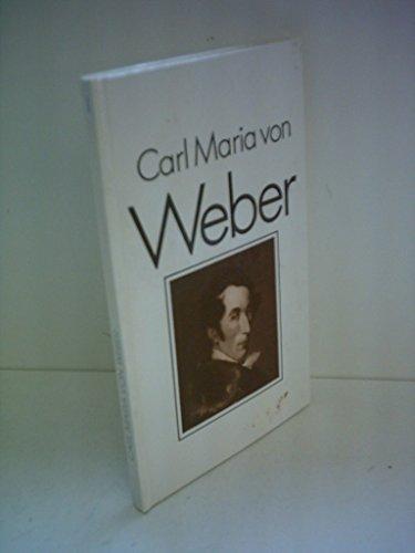 9783323000193: Carl Maria von Weber (Bildbiographie)