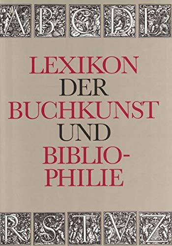9783323000933: Lexikon der Buchkunst und Bibliophilie