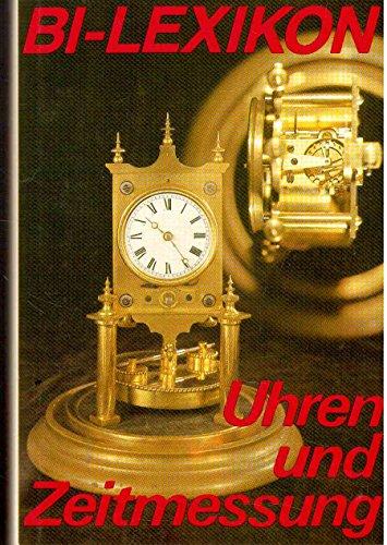 9783323001008: Uhren und Zeitmessung (BI-Lexikon) (German Edition)