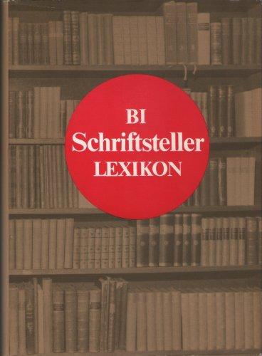 9783323001954: BI-Schriftstellerlexikon. Autoren aus aller Welt