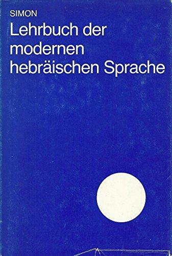 9783324001007: Lehrbuch der modernen hebräischen Sprache