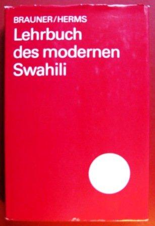 Lehrbuch des modernen Swahili (German Edition): Siegmund Brauner