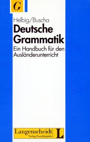 9783324001182: Deutsche Grammatik - Ein Handbuch Fur Den Auslanderunterricht