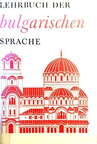 9783324001670: Lehrbuch der bulgarischen Sprache