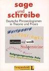 SAGE UND SCHREIBE Deutsche Phraseologismen in Theorie: Wotjak, Barbara /