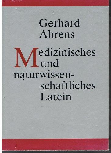 9783324003384: Medizinisches und naturwissenschaftliches Latein. Mit latinisiertem griechischen Wortschatz