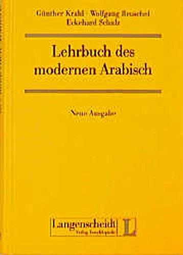 Lehrbuch des modernen Arabisch.: Krahl, Günther, Wolfgang Reuschel und Eckehard Schulz: