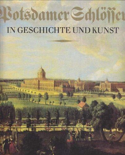 9783325000306: Potsdamer Schlösser in Geschichte und Kunst