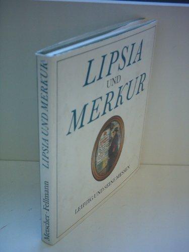 9783325002294: Lipsia und Merkur: Leipzig und seine Messen