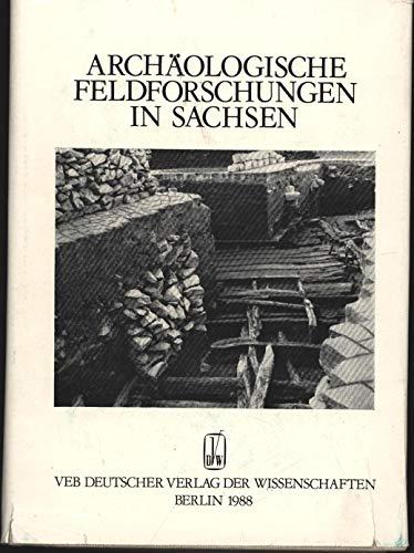 9783326003375: Archäologische Feldforschungen in Sachsen: Fünfzig Jahre Landesmuseum für Vorgeschichte Dresden (Arbeits- und Forschungsberichte zur sächsischen Bodendenkmalpflege. Beiheft)
