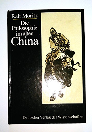 9783326004662: Die Philosophie im alten China (German Edition)