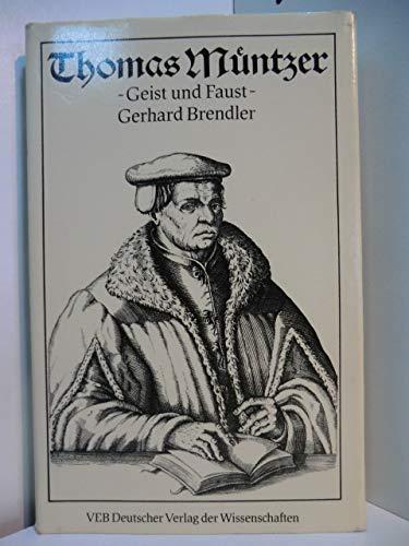 Thomas Müntzer - Geist und Faust: Brendler, Gerhard