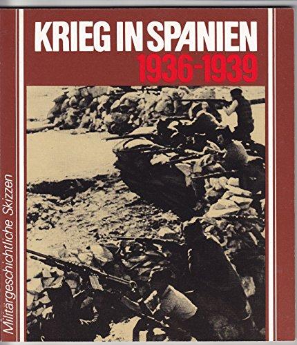 Krieg in Spanien 1936 - 1939. Mit: Kühne, Horst