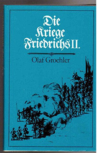 9783327000380: Die Kriege Friedrichs II.