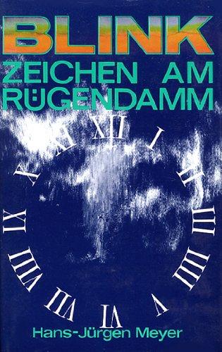 Blinkzeichen am Rugendamm: Meyer, Hans-Jurgen
