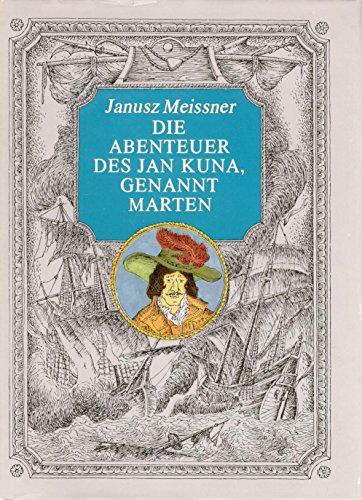 9783327004074: Die Abenteuer des Jan Kuna, genannt Marten.