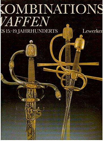 9783327005163: Kombinationswaffen des 15.-19. Jahrhunderts (German Edition)