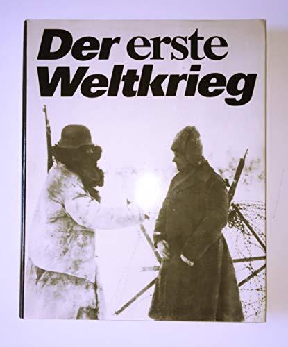 Der erste Weltkrieg 1914-1918 - Dorst, Klaus; Wünsche, Wolfgang