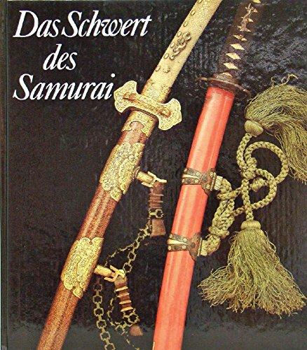 9783327007358: Das Schwert des Samurai. Exponate aus den Sammlungen des Staatlichen Museums für Völkerkunde zu Dresden und des Museums für Völkerkunde zu Leipzig