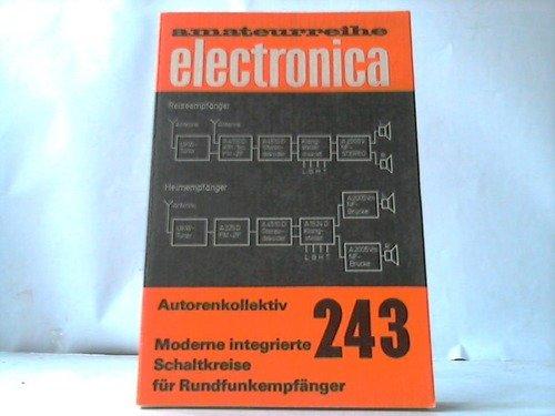 Moderne integrierte Schaltkreise für Rundfunkempfänger: Autorenkollektiv