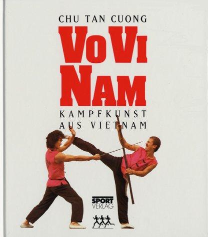 9783328003878: Vo Vi Nam - Kampfkunst aus Vietnam
