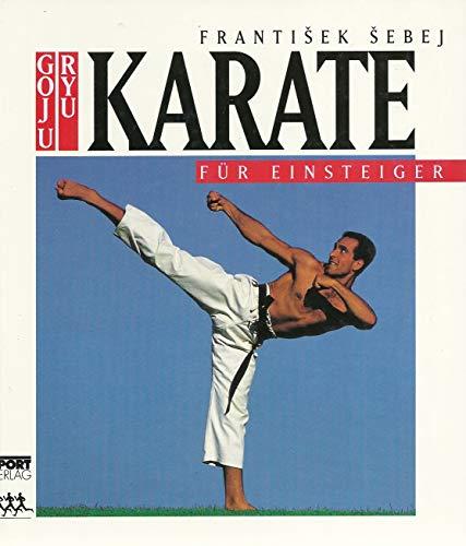 9783328003885: Goju-Ryu-Karate für Einsteiger