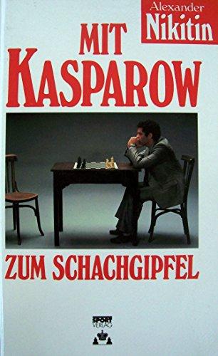 9783328003946: Mit Kasparow zum Schachgipfel