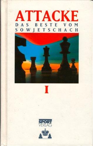 9783328004264: Attacke 1 - Das Beste vom Sowjetschach