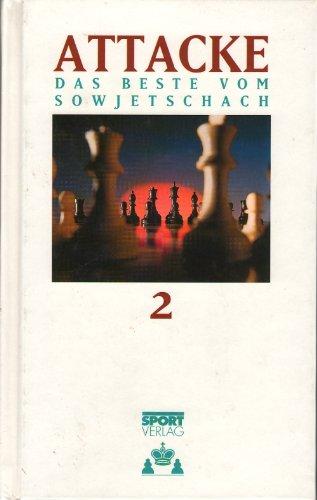 9783328004851: Attacke 2 - Das Beste vom Sowjetschach