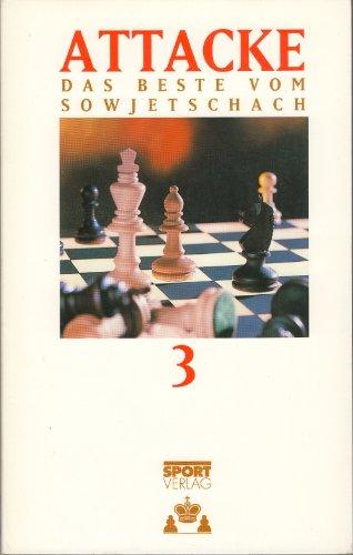 9783328005285: Attacke 3 - Das Beste vom Sowjetschach