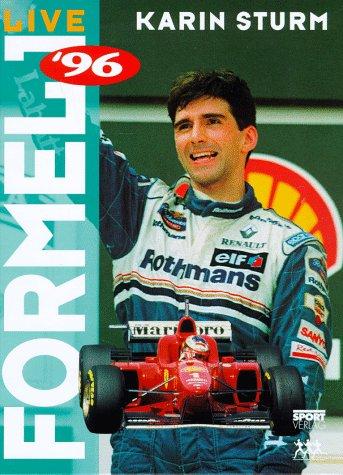 9783328006961: Formel 1 Live '96. Fahrer - Rennen - Hintergr�nde