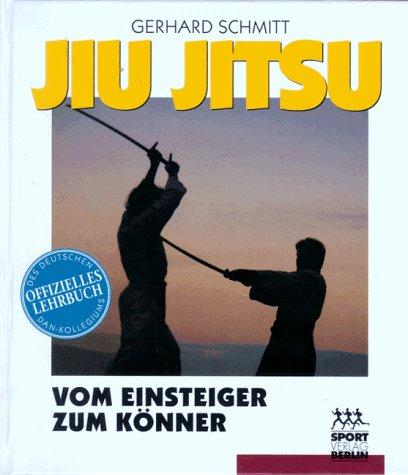 9783328007098: Jiu Jitsu. Vom Einsteiger zum Könner