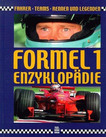 Formel 1 Enzyklopädie. Fahrer, Teams, Rennen und Legenden. (3328008489) by Jones, Bruce