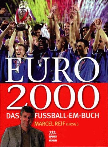 9783328008606: EURO 2000. Das Fußball- EM- Buch.