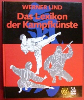 9783328008989: Lexikon der Kampfkünste.