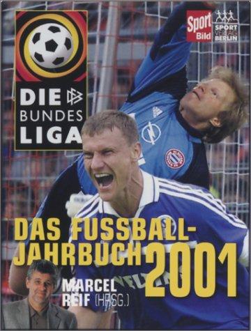 9783328008996: Die Bundesliga. Das Fussball- Jahrbuch 2001.