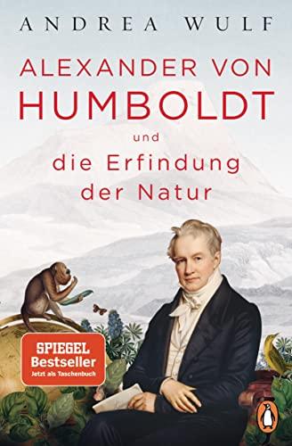 9783328102113: Alexander von Humboldt und die Erfindung der Natur