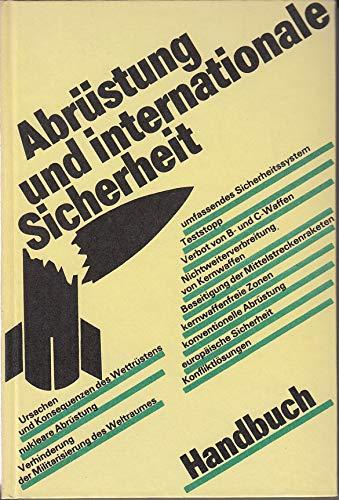Abrüstung und internationale Sicherheit. Handbuch: Autorenkollektiv: