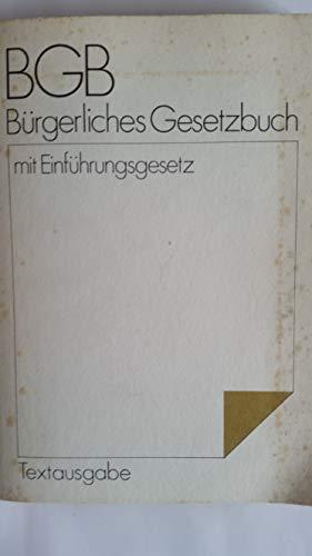 Burgerliches Gesetzbuch: Mit Einfuhrungsgesetz : Textausgabe (German Edition) (3329007338) by Germany