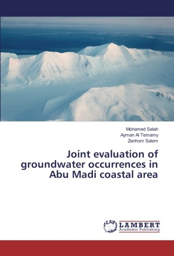 Joint evaluation of groundwater occurrences in Abu: Ayman Al Temamy,
