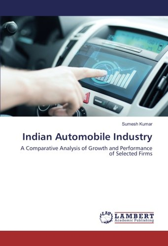 9783330004016 - Sumesh Kumar: Indian Automobile Industry: A Comparative Analysis of Growth and Performance of Selected Firms - Buch