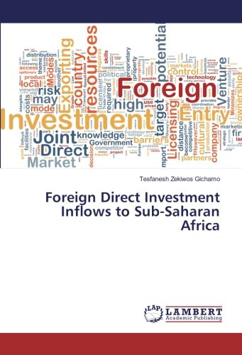 Foreign Direct Investment Inflows to Sub-Saharan Africa (Paperback): Tesfanesh Zekiwos Gichamo