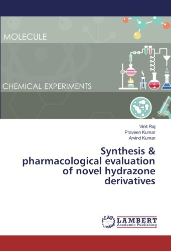 9783330028050: Synthesis & pharmacological evaluation of novel hydrazone derivatives