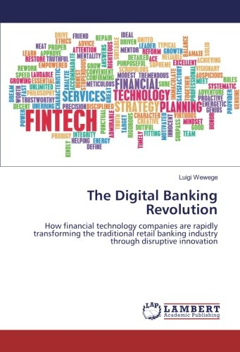 The Digital Banking Revolution: Wewege, Luigi