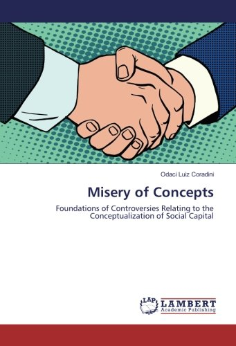 Misery of Concepts: Foundations of Controversies Relating to the Conceptualization of Social ...