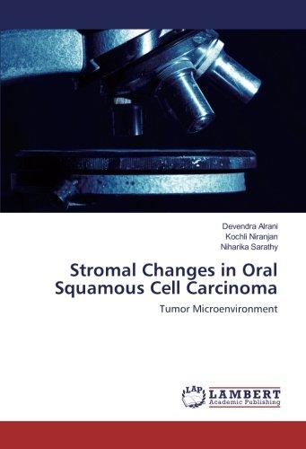 Stromal Changes in Oral Squamous Cell Carcinoma: Devendra Alrani